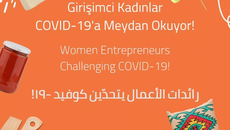 Girişimci Kadınlar Covid 19'a Meydan Okuyor!